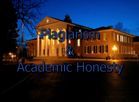 Plagiarism and Academic Honesty